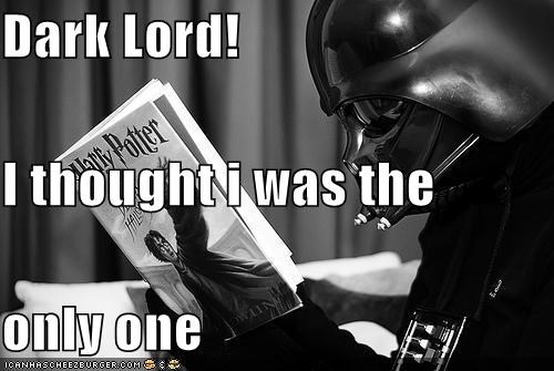 Dark Lord! I thought i was the  only one