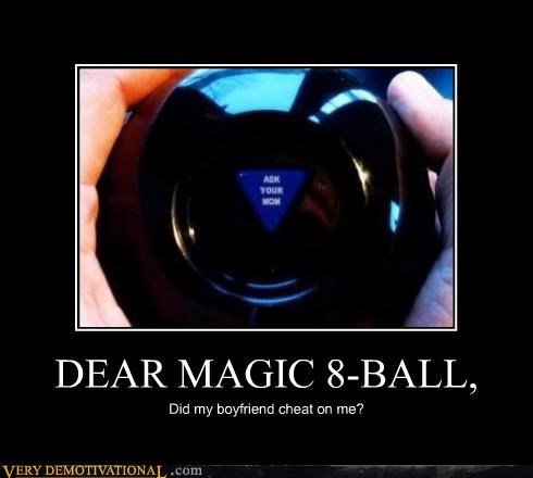 DEAR MAGIC 8-BALL,