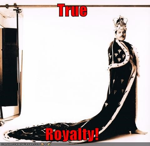True Royalty!