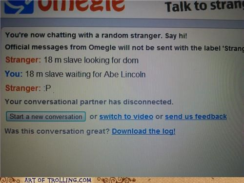 Abe Lincoln,ds,Omegle,slave