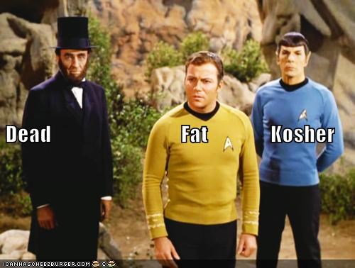 Dead                               Fat               Kosher