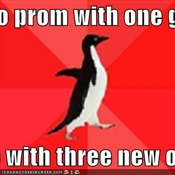 Go to prom with one girl  leave with three new ones