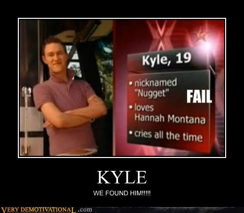 found him,hilarious,kyle