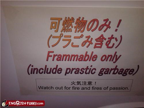 engrish,flammable,passion