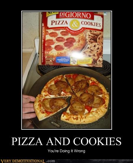PIZZA AND COOKIES