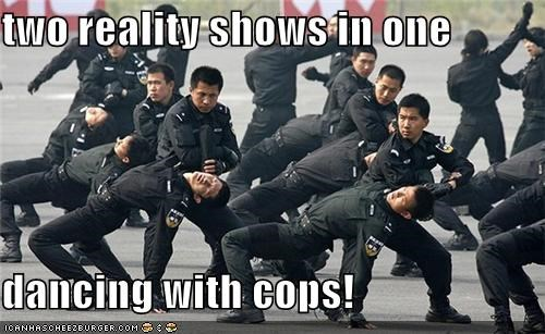two reality shows in one  dancing with cops!