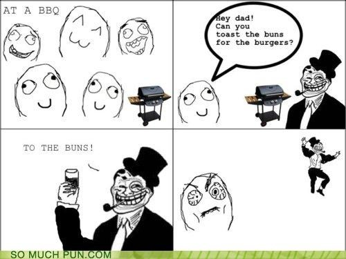 buns,double meaning,rage,Rage Comics,toast,troll dad