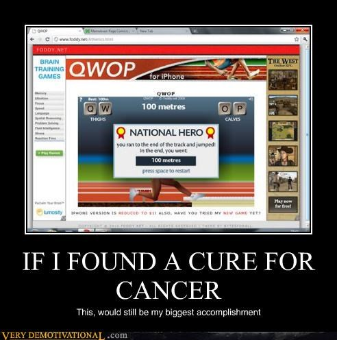 IF I FOUND A CURE FOR CANCER