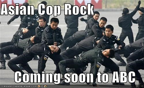 Asian Cop Rock  Coming soon to ABC