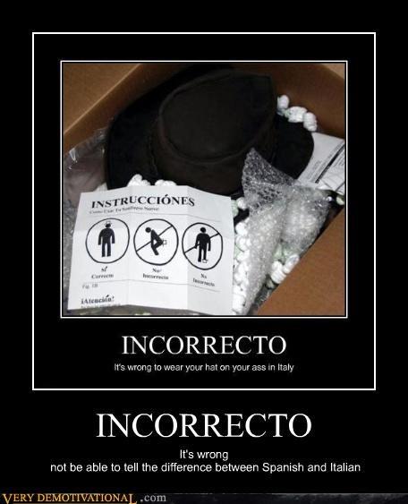 idiots,incorrect,italian,spanish