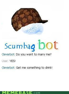 Cleverbot,drink,marriage,Memes,scumbag