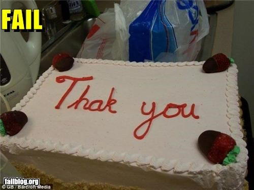 cake,english,failboat,food,g rated,spelling,spelling mistake,thank you