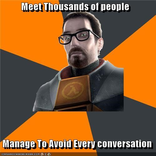 Gordon Freeman Is a Shy Guy