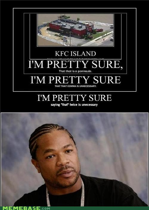 "Yo Dawg, You Gotta Say ""That That"" Twice Twice"