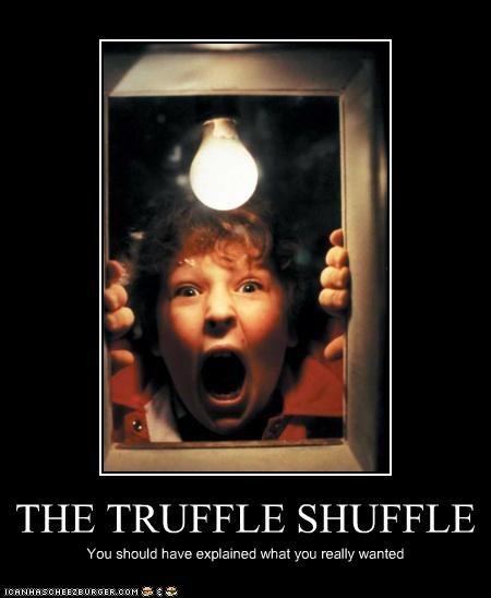 THE TRUFFLE SHUFFLE