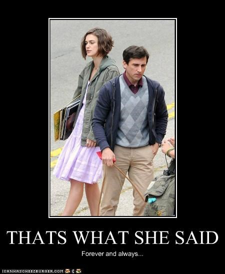 actor,celeb,demotivational,funny,Keira Knightley,steve carell