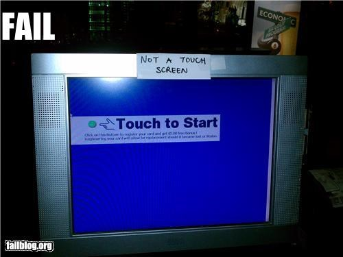 Touch Screen FAIL