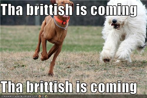 Tha brittish is coming  Tha brittish is coming