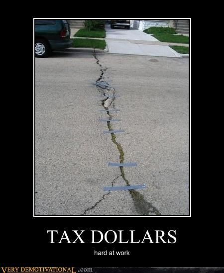 duct tape,fix,Pure Awesome,road,taxes