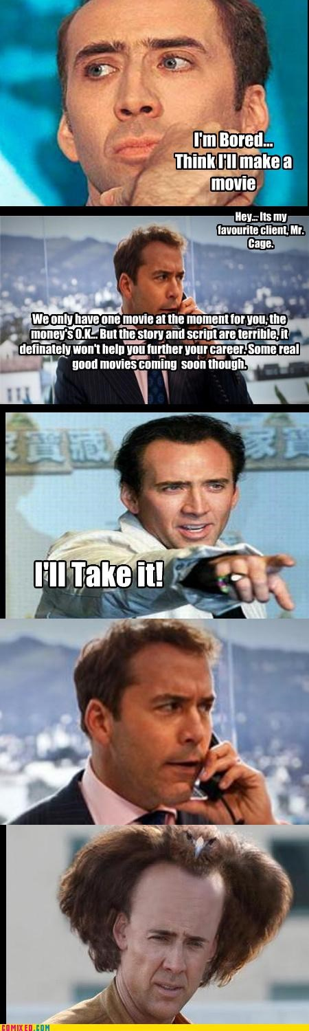 Nick Cage Always Makes Good Decisions