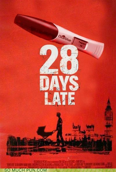 28 days later,godspeed-you-black-emperor,juxtaposition,late,Movie,paradox,photoshop,poster,pregnancy test,third eye blind,title,Video