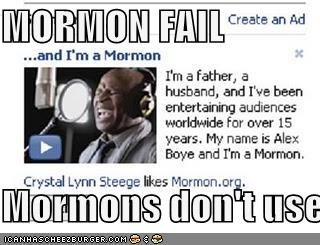 MORMON FAIL  Mormons don't use radios.