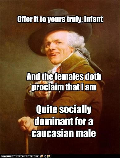 dominant,fly,Joseph Ducreux,male,pretty,white guy
