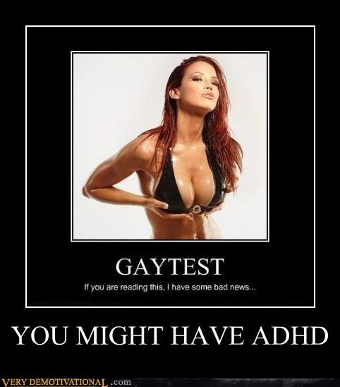 YOU MIGHT HAVE ADHD