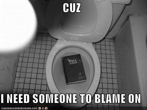 CUZ  I NEED SOMEONE TO BLAME ON