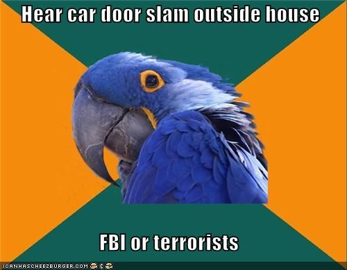 Hear car door slam outside house  FBI or terrorists