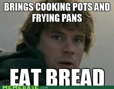 bread,frodo,gamgee,Lord of the Rings,Memes,samwise,unwise
