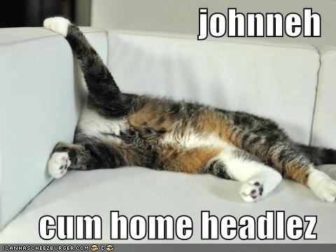 johnneh  cum home headlez