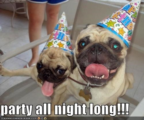 party all night long!!!