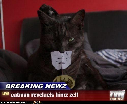 BREAKING NEWZ - catman revelaels himz zelf
