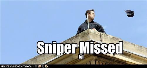 Sniper Missed