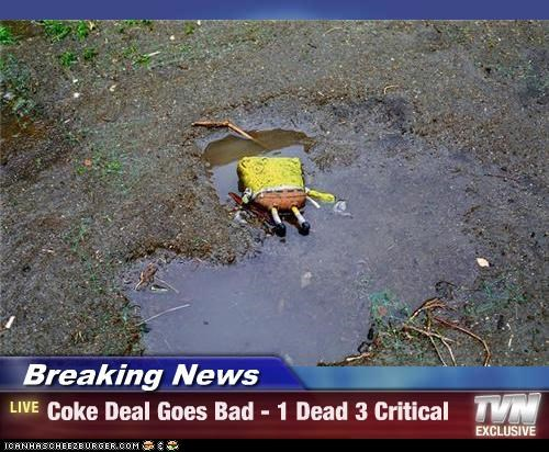 Breaking News - Coke Deal Goes Bad - 1 Dead 3 Critical