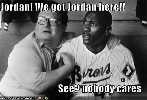 Jordan! We Got Jordan Here!!!
