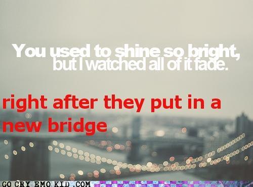 That New Bridge Ruined EVERYTHING!