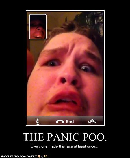 About to Fail,accident,face time,iphone,poop,that face