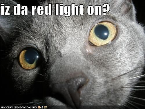 iz da red light on?