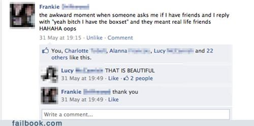 forever alone,no friends,jennifer aniston,friends,failbook,g rated