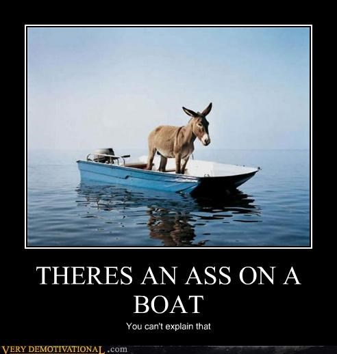 THERES AN ASS ON A BOAT