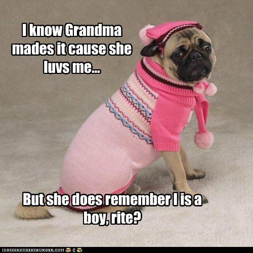 I know Grandma mades it cause she luvs me...