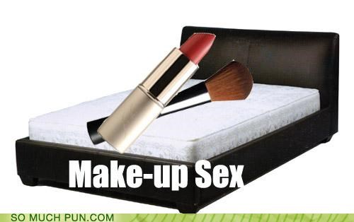 double meaning,literalism,makeup,make up,make-up sex,sex