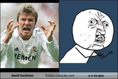 David Beckham Totally Looks Like Y U No Guy