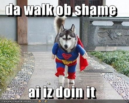 da walk ob shame  ai iz doin it