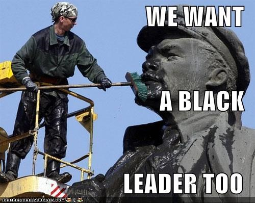 WE WANT A BLACK LEADER TOO