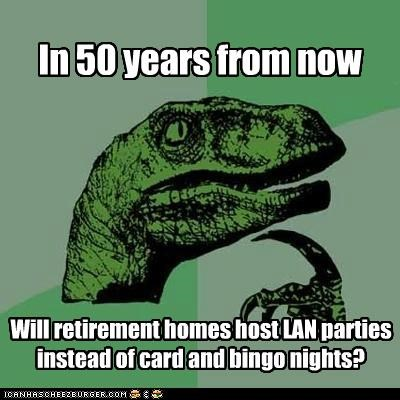 Philosoraptor: Grandpa, It's MY Turn!