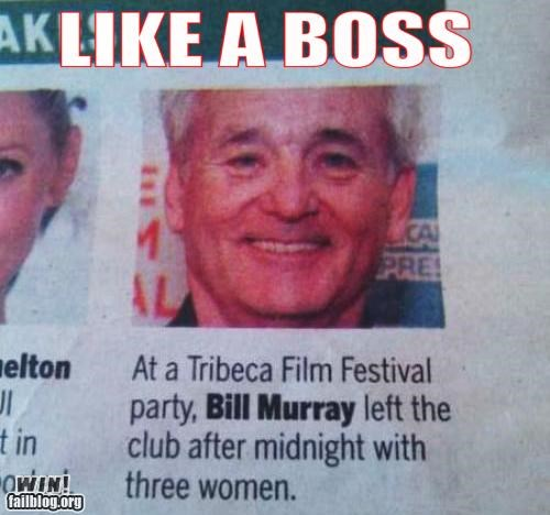 Completely Relevant News: Bill Murray is a BOSS