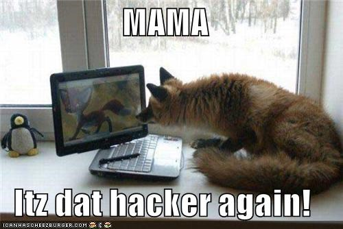MAMA  Itz dat hacker again!